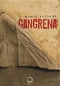 Okładka książki Gangrena
