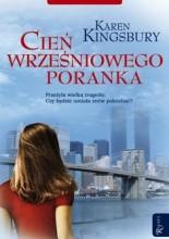 Cień wrześniowego poranka - Karen Kingsbury