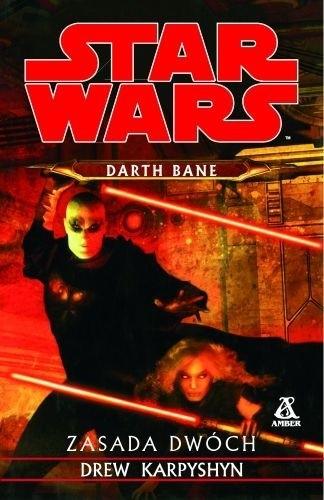 Okładka książki Darth Bane: Zasada Dwóch