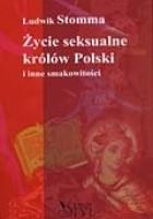 Życie seksualne królów Polski
