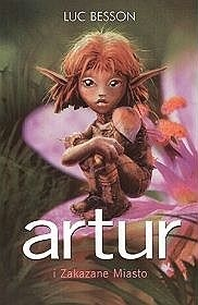 Okładka książki Artur i Zakazane Miasto