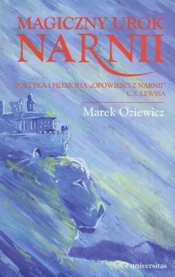 Okładka książki Magiczny urok Narnii: Poetyka i filozofia