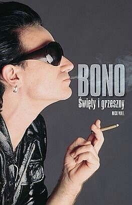 Okładka książki Bono. Święty i grzeszny
