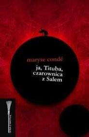 Okładka książki Ja, Tituba, czarownica z Salem