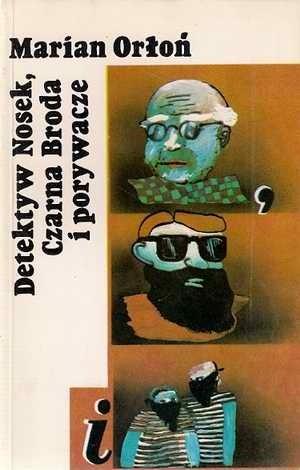 Okładka książki Detektyw Nosek, Czarna Broda i porywacze