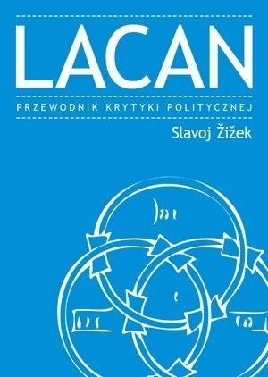 Okładka książki Lacan. Przewodnik Krytyki Politycznej