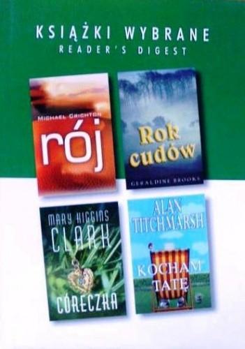 Okładka książki Rój; Rok cudów; Córeczka; Kocham tatę