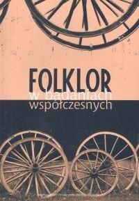 Okładka książki Folklor w badaniach współczesnych