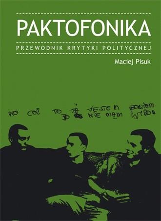 Okładka książki Paktofonika. Przewodnik Krytyki Politycznej