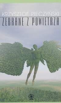 Okładka książki Zebrane z powietrza