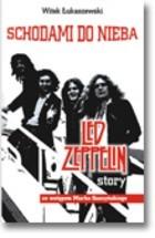 Okładka książki Schodami do nieba. Led Zeppelin story