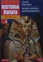 Ilustrowana Historia Świata. Od 2350 do 1800 p.n.e. (tom 2)