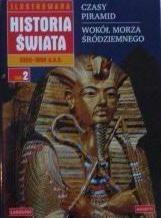 Okładka książki Ilustrowana Historia Świata. Od 2350 do 1800 p.n.e. (tom 2)