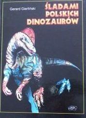 Okładka książki Śladami polskich dinozaurów