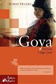Okładka książki Goya. Artysta i jego czas
