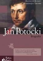 Jan Potocki. Biografia