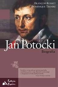 Okładka książki Jan Potocki. Biografia