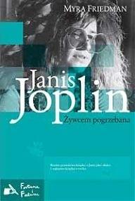 Okładka książki Janis Joplin. Żywcem pogrzebana
