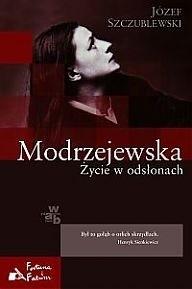 Okładka książki Modrzejewska. Życie w odsłonach