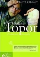 Roland Topor. Zduszony śmiech