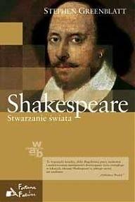 Okładka książki Shakespeare. Stwarzanie świata