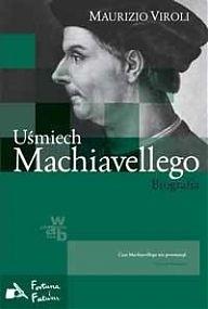 Okładka książki Uśmiech Machiavellego. Biografia