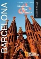Barcelona. Miejskie opowieści: Historia, Mity, Tajemnice. 24 trasy spacerowe