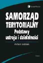 Okładka książki Samorząd terytorialny. Podstawy ustroju i działalności