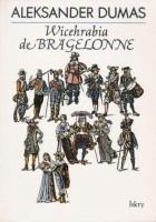 Wicehrabia de Bragelonne (t. 1, 2 i 3)