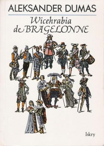 Okładka książki Wicehrabia de Bragelonne (t. 1, 2 i 3)
