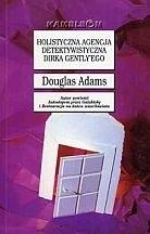 Okładka książki Holistyczna Agencja Detektywistyczna Dirka Gently'ego