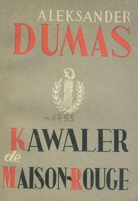 Okładka książki Kawaler de Maison-Rouge - t 1