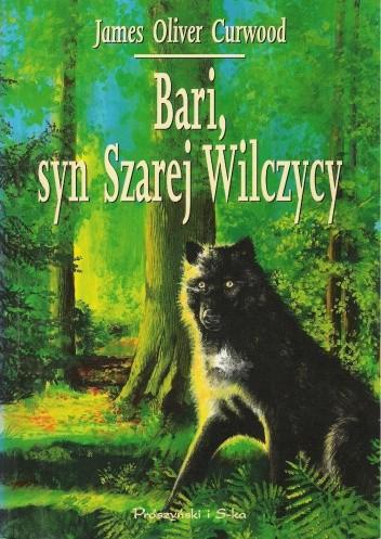 Okładka książki Bari, syn Szarej Wilczycy