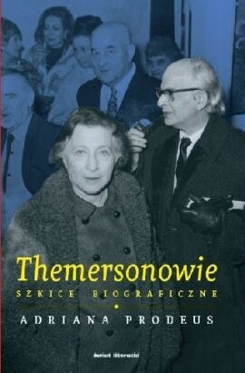 Okładka książki Themersonowie: Szkice biograficzne
