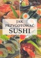 Okładka książki Jak przygotować sushi
