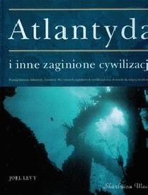 Okładka książki Atlantyda i inne zaginione cywilizacje
