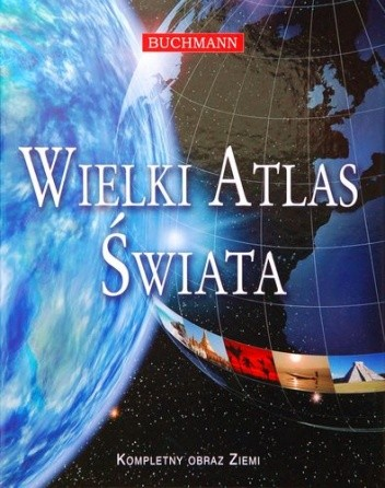 Okładka książki Wielki Atlas Świata