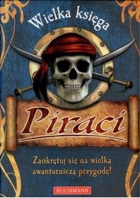 Okładka książki Piraci. Wielka księga
