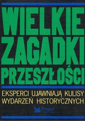 Okładka książki Wielkie zagadki przeszłości