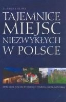 Okładka książki Tajemnice miejsc niezwykłych w Polsce