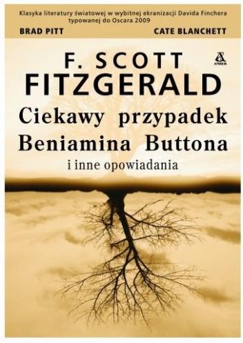 Okładka książki Ciekawy przypadek Benjamina Buttona i inne opowiadania