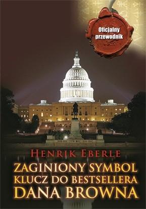 Okładka książki Zaginiony symbol. Klucz do bestsellera Dana Browna