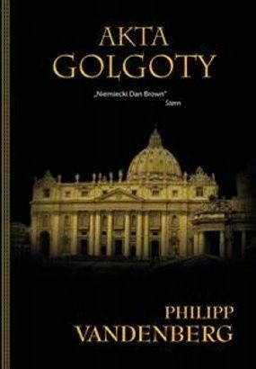 Okładka książki Akta Golgoty