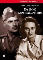 Okładka książki Mój ojciec generał Anders