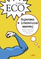 Superman w literaturze masowej. Powieść popularna: między retoryką a ideologią