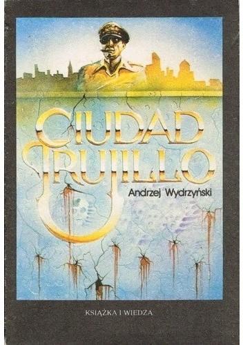 Okładka książki Ciudad Trujillo