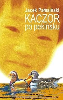 Okładka książki Kaczor po pekińsku