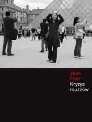 Okładka książki Kryzys muzeów: Globalizacja kultury
