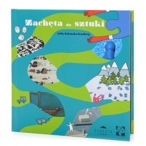 Okładka książki Zachęta do sztuki. Sztuka współczesna dla dzieci