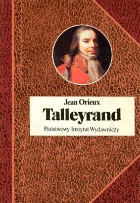 Okładka książki Talleyrand czyli niezrozumiany sfinks